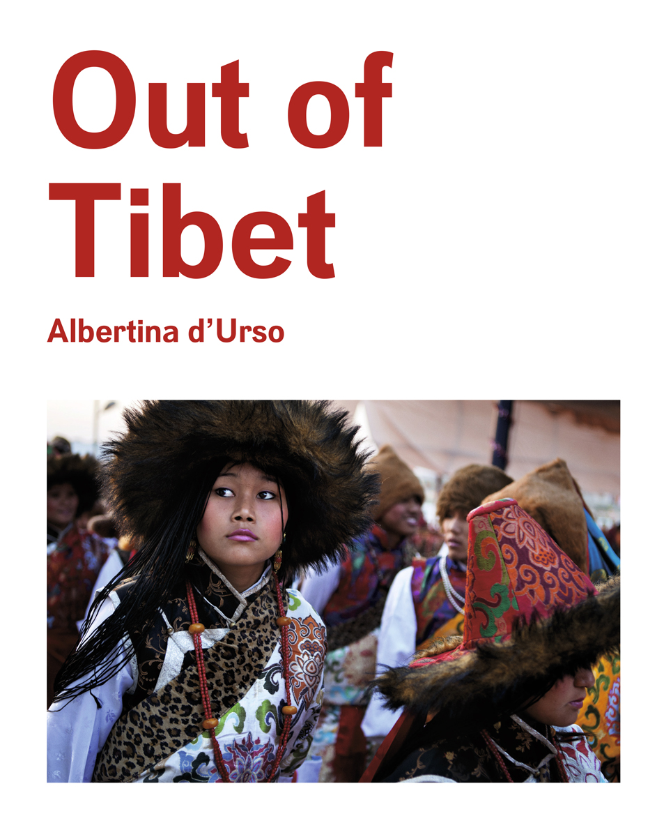<b>OUT OF TIBET by Albertina d'Urso</b>